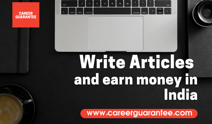 write article and earn money in india